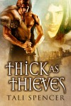 Thick as Thieves - Tali Spencer
