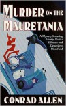 Murder on the Mauretania - Conrad Allen