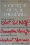A Critique of Pure Tolerance - Herbert Marcuse, Barrington Moore Jr., Robert Paul Wolff