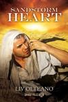 Sandstorm Heart - Liv Olteano
