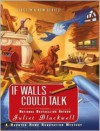 If Walls Could Talk - Juliet Blackwell, Xe Sands