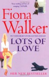 Lots of Love - Fiona Walker