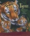 Tigress - Nick Dowson