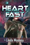 Heartfast - Linda Mooney