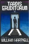 TARDIS Eruditorum - A Critical History of Doctor Who Volume 1: William Hartnell - Philip Sandifer