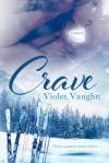 Crave - Violet Vaughn