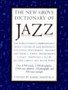 The New Grove Dictionary of Jazz -
