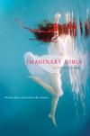 Imaginary Girls - Nova Ren Suma