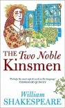 The Two Noble Kinsmen (Arden Shakespeare: Third Series) - William Shakespeare