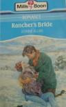 Rancher's Bride (Harlequin Romance, No 3175) - Jeanne Allan