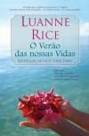 O Verão das Nossas Vidas - Luanne Rice, Carla Morais Pires