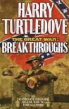 Breakthroughs (The Great War, Book 3) - Harry Turtledove