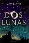 Dos lunas - Care Santos