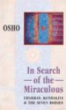 In Search of the Miraculous - Osho