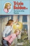 The Secret of the Mansion (Trixie Belden) - Julie Campbell