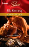 Witness Seduction - Elle Kennedy