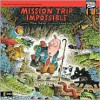 Mission Trip Impossible - Mike Thaler, Jared Lee