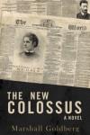 The New Colossus - Marshall Goldberg