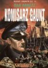 Komisarz Gaunt - Dan Abnett