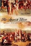 The Spanish Ulcer: A History of Peninsular War - David Gates