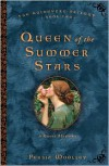 Queen of the Summer Stars: Book Two of the Guinevere Trilogy - Persia Woolley