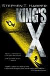 King's X - Stephen T. Harper