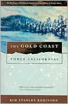 The Gold Coast - Kim Stanley Robinson