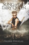 Song of the Fairy Queen - Valerie Douglas