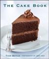 The Cake Book - Tish Boyle, John Uher