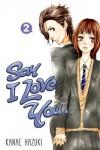 Say I Love You. 2 - Kanae Hazuki