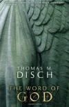 The Word of God: Or, Holy Writ Rewritten - Thomas M. Disch