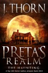 Preta's Realm: The Haunting - J. Thorn