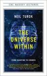 The Universe Within - Neil Turok
