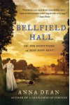 Bellfield Hall: Or, The Deductions of Miss Dido Kent (Dido Kent Mysteries) - Anna Dean