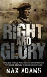 Right and Glory - Max  Adams, Peter Stuart Smith