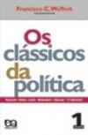 Os Clássicos da Política, Vol. 1 - Francisco C. Weffort