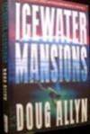 Icewater Mansions (Mitch Mitchell #1) - Doug Allyn