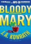 Bloody Mary (Jack Daniels Mysteries) - J. A. Konrath