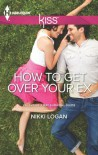 How To Get Over Your Ex (Valentine's Day Survival Guide) - Nikki Logan
