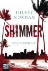 Shimmer: Thriller - Hilary Norman
