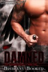 Damned (Damned, #1) - Brittany Booker