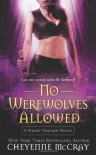 No Werewolves Allowed - Cheyenne McCray