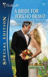 A Bride for Jericho Bravo (Bravo Family, #28) - Christine Rimmer