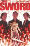 The Sword Volume 1: Fire - Joshua Luna, Jonathan Luna