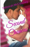 Second Chances - Deborah McClatchey
