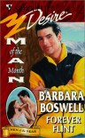 Forever Flint (Silhouette Desire, #1243) (Man Of The Month) - Barbara Boswell