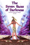 The Seven Faces of Darkness - Don Webb, Dob Webb