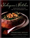 Shakespeare's Kitchen: Renaissance Recipes for the Contemporary Cook - Francine Segan, Patrick O'Connell