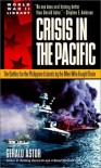 Crisis in the Pacific: The Battles for the Philippine Islands by the Men Who Fought Them - Gerald Astor