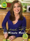 30-Minute Meals - Rachael Ray, Dan DiNicolo
